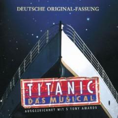 Original Cast - Titanic [Germany]