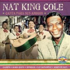 Nat King Cole - Canta Para Sus Amigos