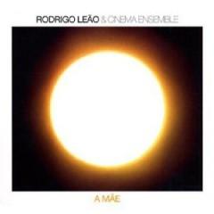 Leao, Rodrigo - A Mae