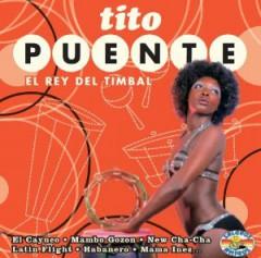 Puente, Tito  Orchestra  - El Rey Del Timbal