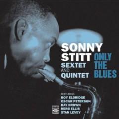 Sonny Stitt - Only the Blues