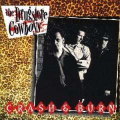 Drugstore Cowboy - Crash and Burn
