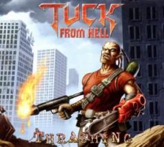 Tuck from Hell - Thrashing