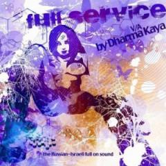 Various Artists - Full Service by Dharma Kaya: The Russian-Israeli