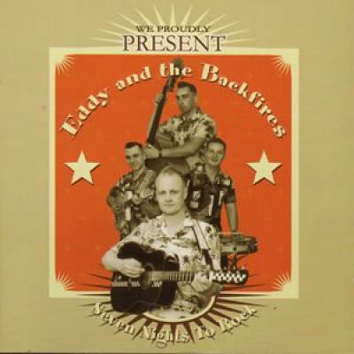 Eddy & The Backfires - 7 Nights To Rock