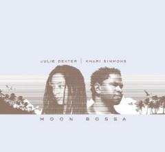 Dexter, Julie/Khari Simmo - Moon Bossa