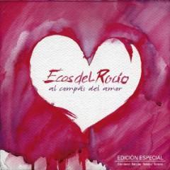 Ecos Del Rocio - Al Compas Del Amor