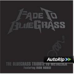 Metallica.=Tribute= - Fade To Bluegrass