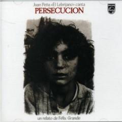 Lebrijano, Juan Pena - Persecucion