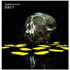 Zero T - Fabriclive 52