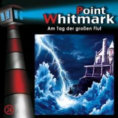 VARIOUS ARTISTS - Point Whitmark: Am Tag der Großen Flut, Vol. 24