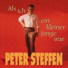 Steffen, Peter - Als Ich Ein Kleiner Junge