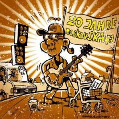 Moskovskaya - 20 Jahre Moskovskaya  Ep