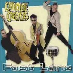 Fastlane - Cathouse Creepers