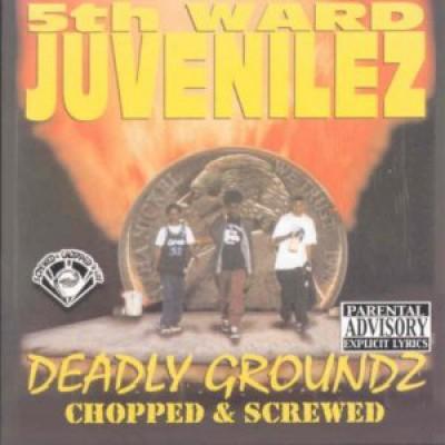 Fifth Ward Juvenilz - Deadly Groundz