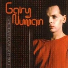 Numan, Gary - Dark Wonders  26 Tr