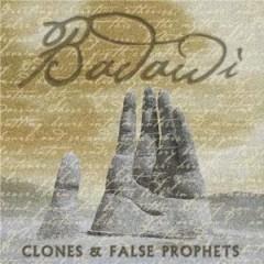 Badawi - Clones & False Prophets