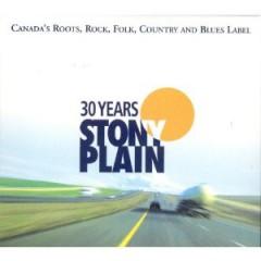 VARIOUS ARTISTS - 30 Years of Stony Plain