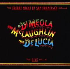 Al di Meola - Friday Night in San Francisco