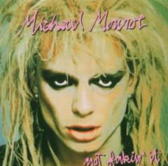 Monroe, Michael - Not Fakin' It