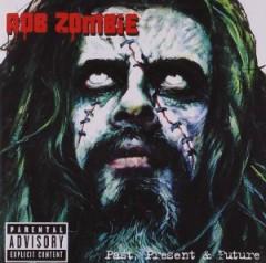 White Zombie - Greatest Hits: Past, Present & Future