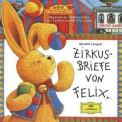 Audiobook - Felix Zirkusbriefe Von..