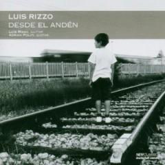 Luis Rizzo - Desde el Anden
