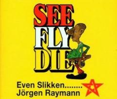 Raymann, Jorgen - Even Slikken