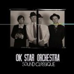 Ok Star Orchestra - Sound Classique