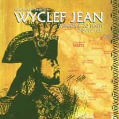 Wyclef Jean - Welcome to Haiti: Creole 101