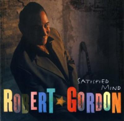 Gordon, Robert - Satisfied Mind