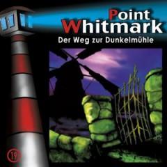 VARIOUS ARTISTS - Point Whitmark: Der Weg Zur Dunkelmühle