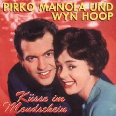 Manola, Pirko/Wyn Hoop - Kusse Im Mondschein