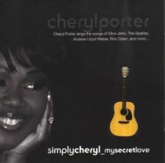 Porter, Cheryl - Simply Cheryl My Secret..