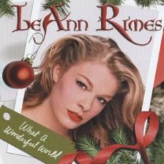 Rimes, Leann - What A Wonderful  11 Tr