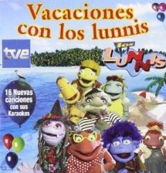 Los Lunnis - Vacaciones Con Los Lunnis