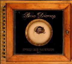 Brain Damage - Spoken Dub Manifesto 1