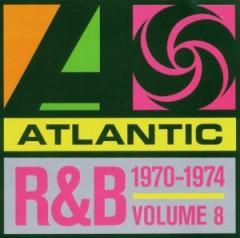 VARIOUS ARTISTS - Atlantic Rhythm & Blues 1947-1974, Vol. 8: 1970-1974