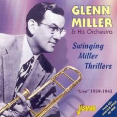 Miller, Glenn & His Orche - Swinging Miller Thrillers