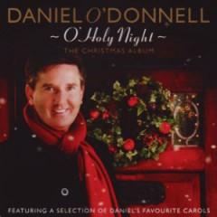 O'donnell, Daniel - O'holy Night