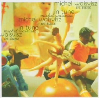 Waisvisz, Michel - In Tune