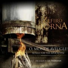 Zefiro Torna - O Mondo Aveugle/Songs..