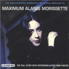 Morissette, Alanis - Maximum Alanis