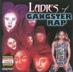 VARIOUS ARTISTS - The Ladies of Gangster Rap