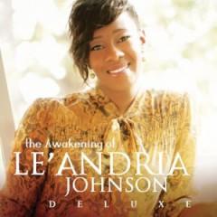Le'Andria Johnson - The Awakening of Le'andria Johnson Deluxe