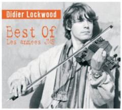 Didier Lockwood - Les Années JMS/The Best of Didier Lockwood
