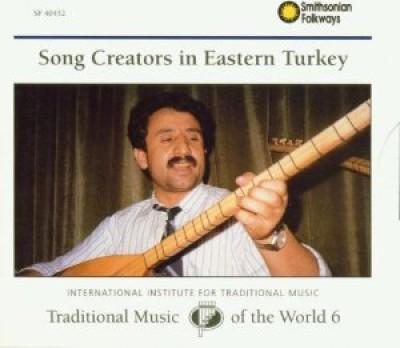 Various Artists - Song Creators in Eastern Turkey