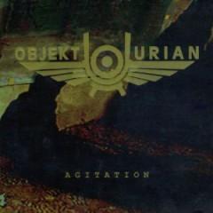 Objekt/Urian - Agitation
