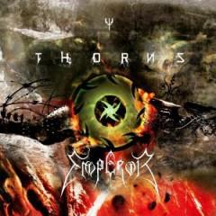 Emperor - Thorns vs. Emperor