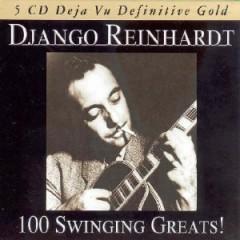 Django Reinhardt - 100 Swinging Greats!